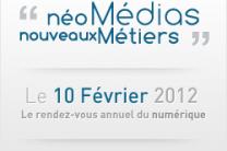 Compte rendu Forum néo Médias, nouveaux Métiers 2012